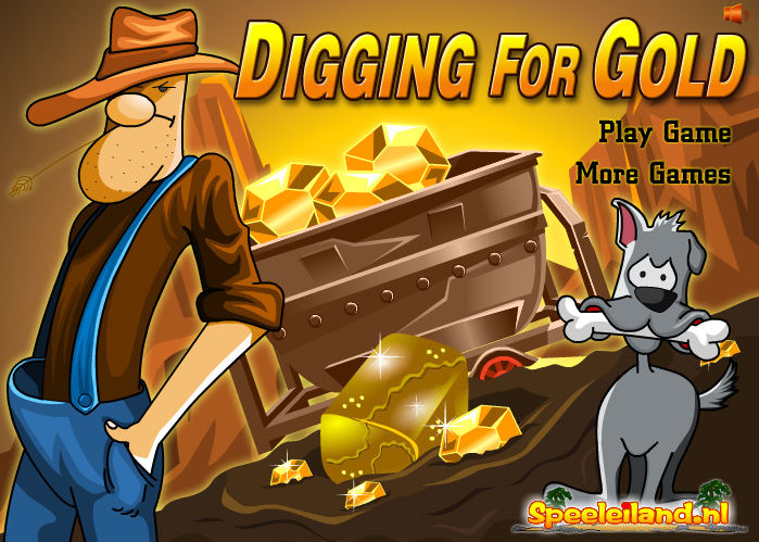 Digging For Gold